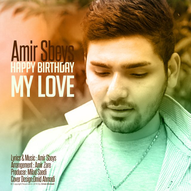 Amir Sbeys – Happy Bithday My Love