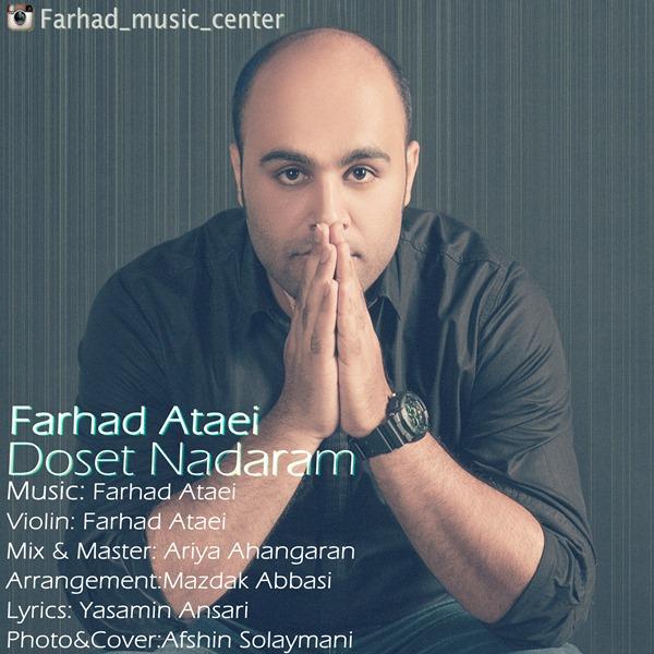Farhad Ataei – Dooset Nadarm