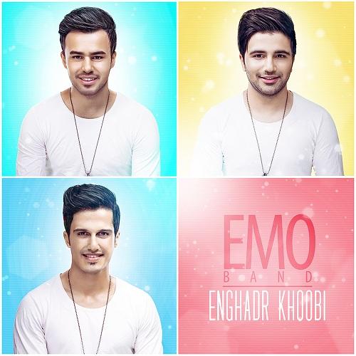 EMO Band – Enghadr Khoobi