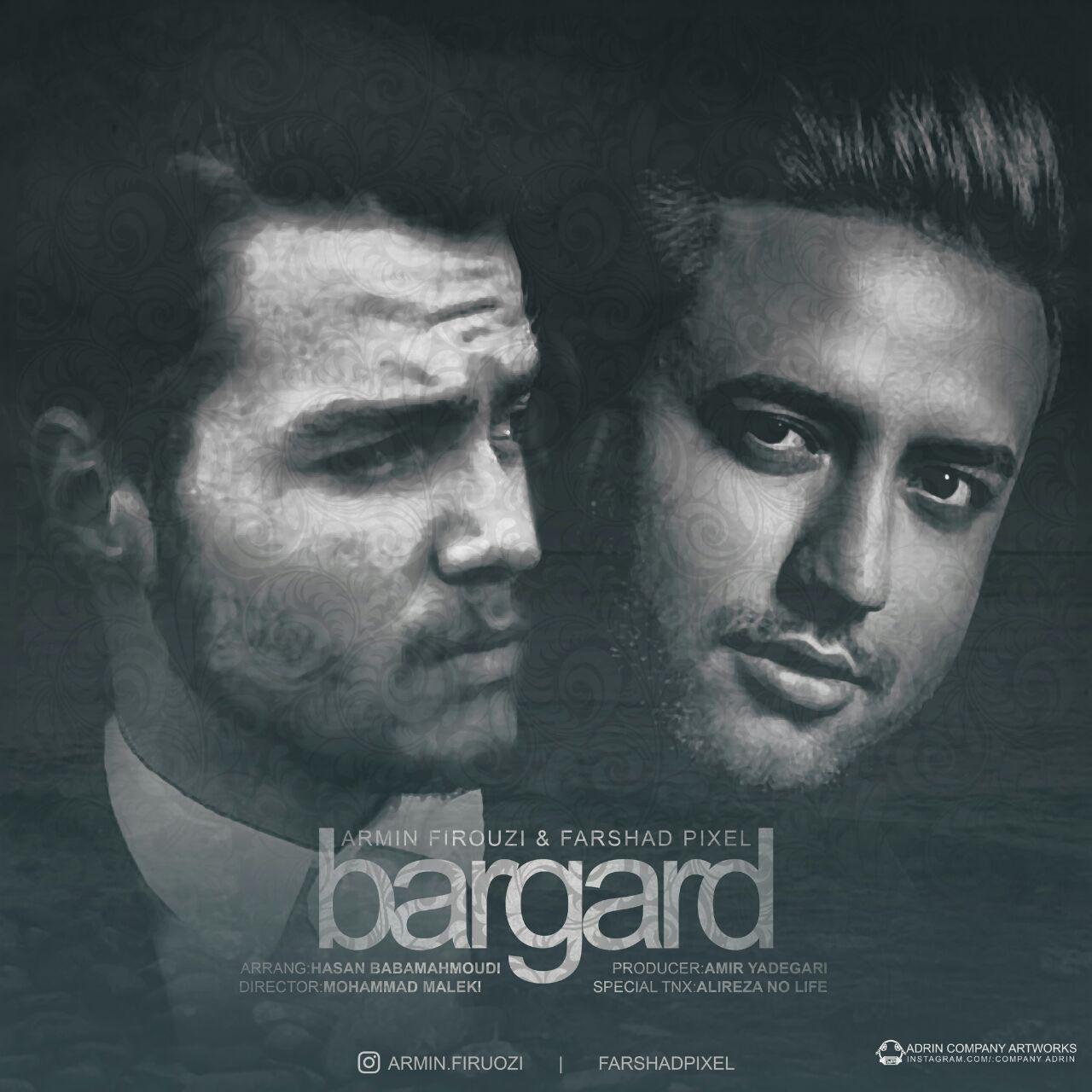 Farshad Pixel – Bargard (Ft Armin Firouzi)