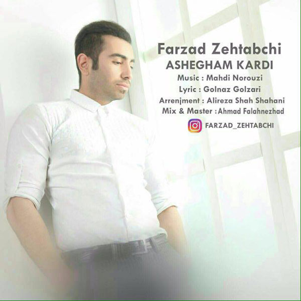 Farzad Zehtabchi – Ashegham Kardi