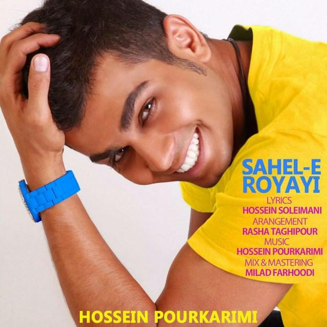 Hossein Pourkarimi – Sahele Royayi
