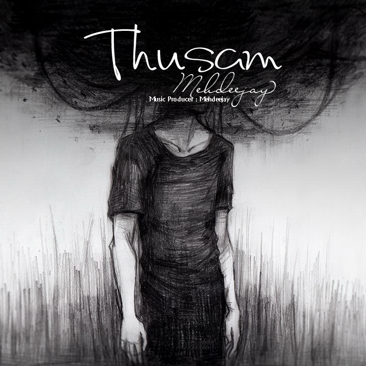 Mehdeejay – Thusam