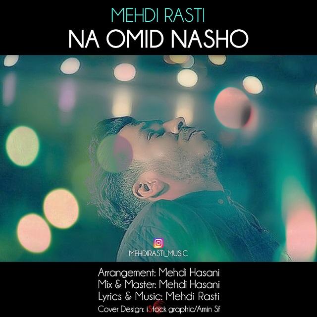 Mehdi Rasti – Na Omid Nasho