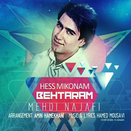 Mehdi Najafi – Hess Mikonam Behtaram