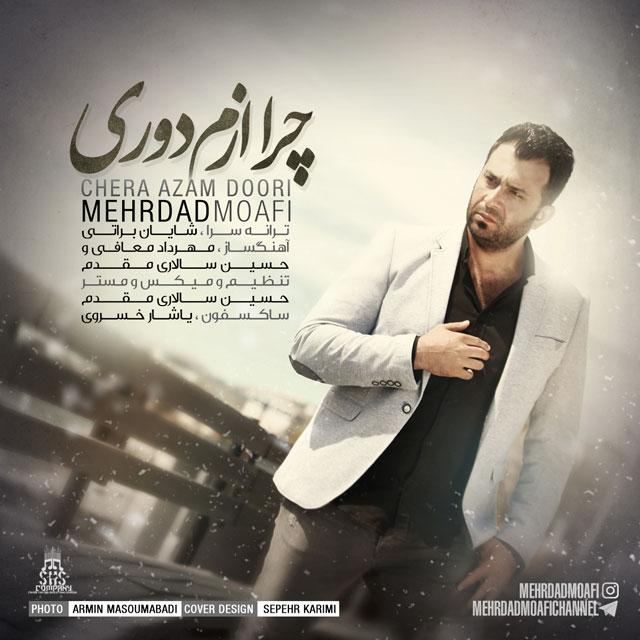 Mehrdad Moafi – Chera Azam Doori