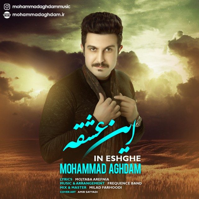 Mohammad Aghdam – In Eshghe
