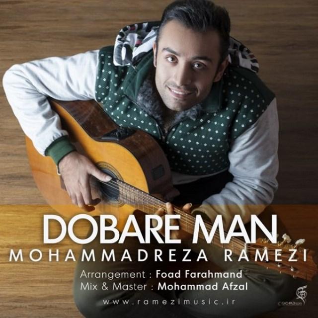 Mohammadreza Ramezi – Dobare Man