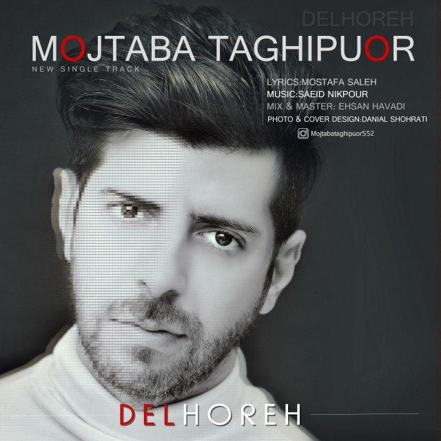 Mojtaba Taghipour – Delhore