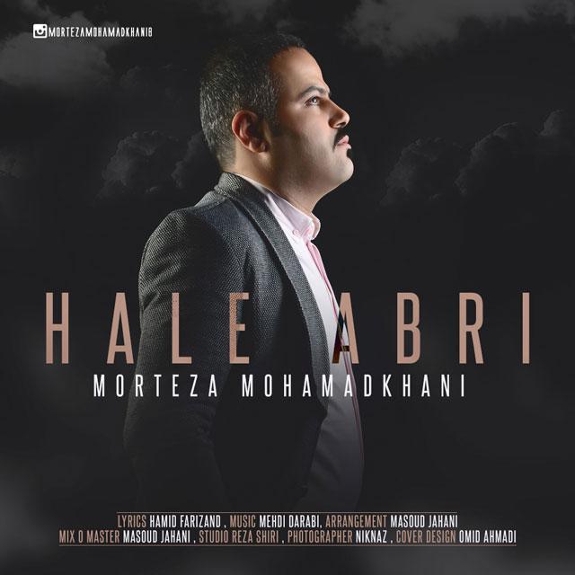 Morteza Mohamadkhani – Hale Abri