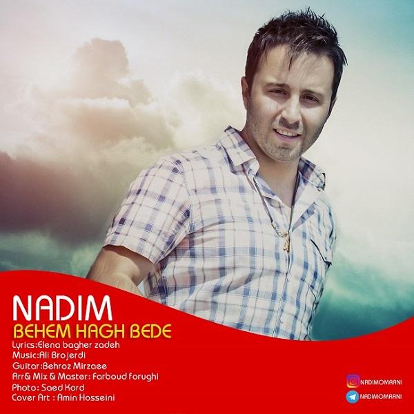 Nadim – Behem Hagh Bede