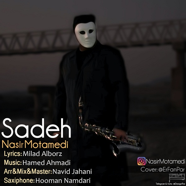 Nasir Motamedi – Sadeh