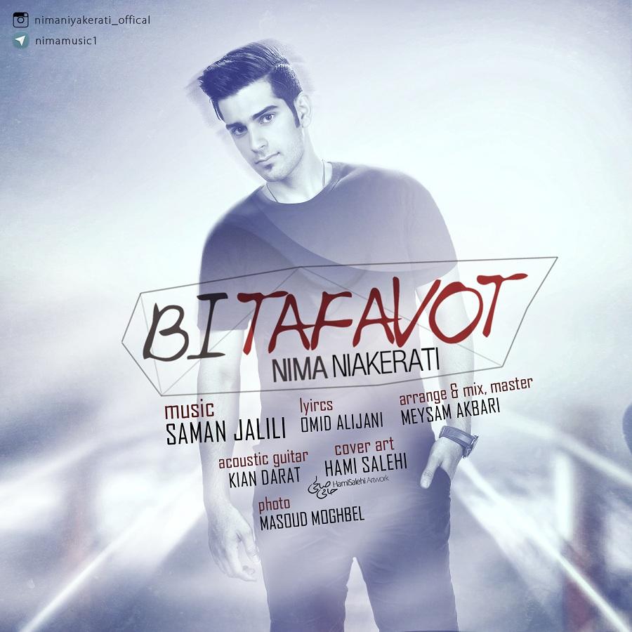 Nima Niyakerati – Bi Tafavot