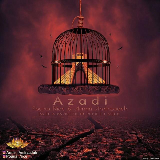 Pouria Nice Ft Armin Amirzadeh – Azadi