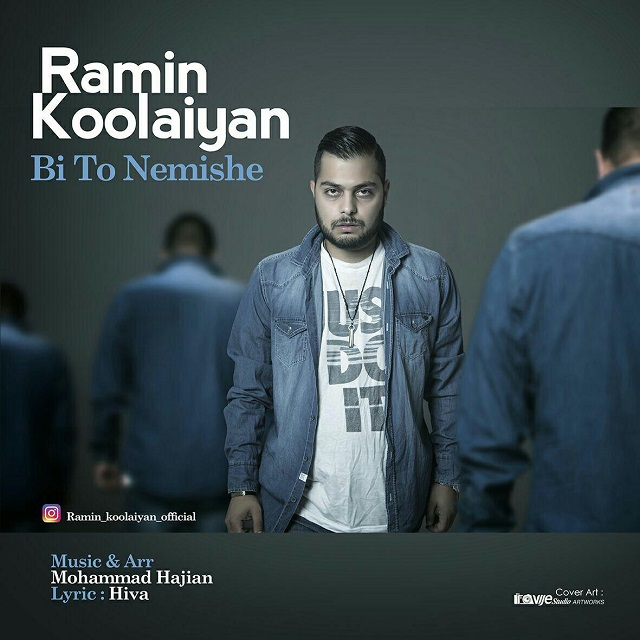 Ramin Koolaiyan – Bi To Nemishe
