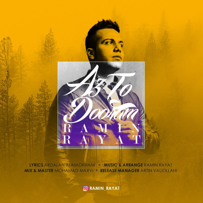 Ramin Rayat – Az To Dooram