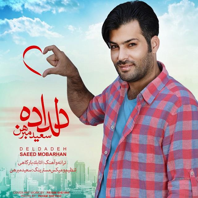 Saeed Mobarhan – Deldadeh