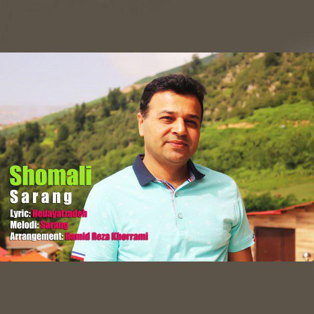 Sarang – Shomali