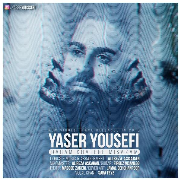 Yaser Yousefi – Daram Khatere Misazam