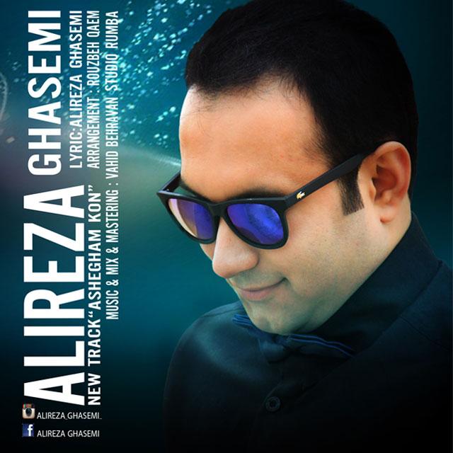 Alireza Ghasemi – Ashegham Kon