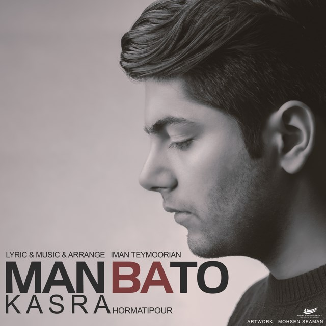 Kasra Hormatipour – Man Ba To