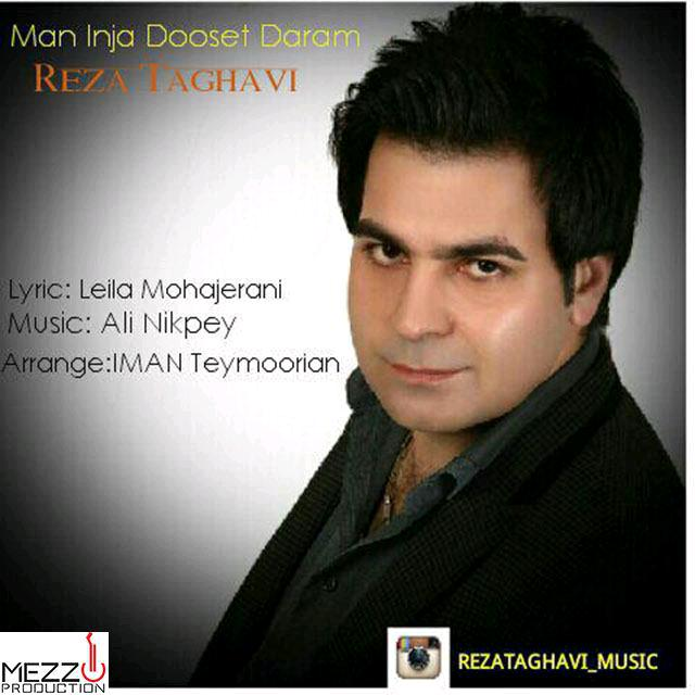 Reza Taghavi – Man Inja Dooset Daram