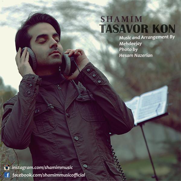 Shamim – Tasavor Kon