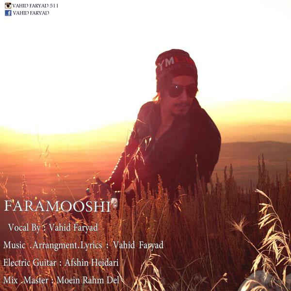 Vahid Faryad – Faramooshi