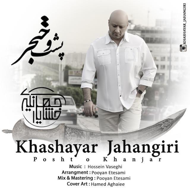 Khashayar Jahangiri – Posht O Khanjar