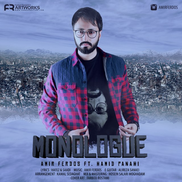 Amir Ferdos – Monologue (Ft Hamid Panahi)