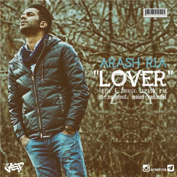 Arash Ria – Lover
