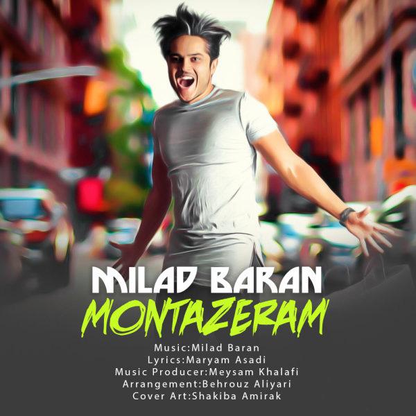 Milad Baran – Montazeram