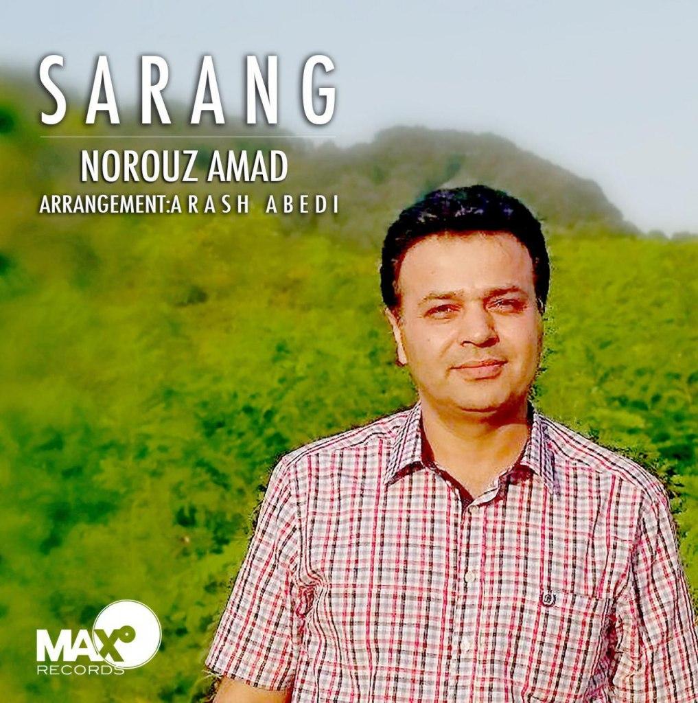 Sarang – Norouz Amad