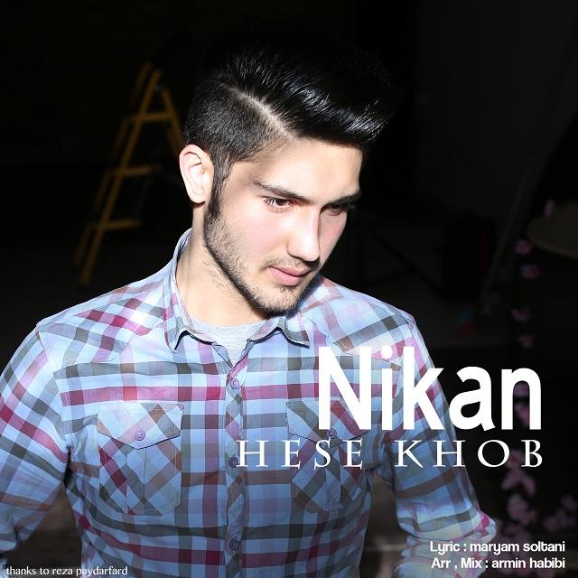 Nikan Azarabadi – Hese Khob