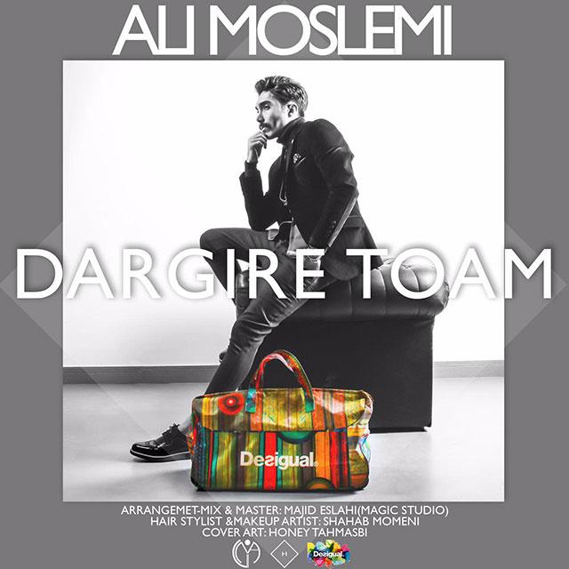 Ali Moslemi – Dargire Toam