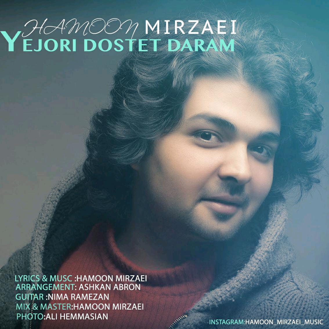 Hamoon Mirzaei – Yejori Dostet Daram