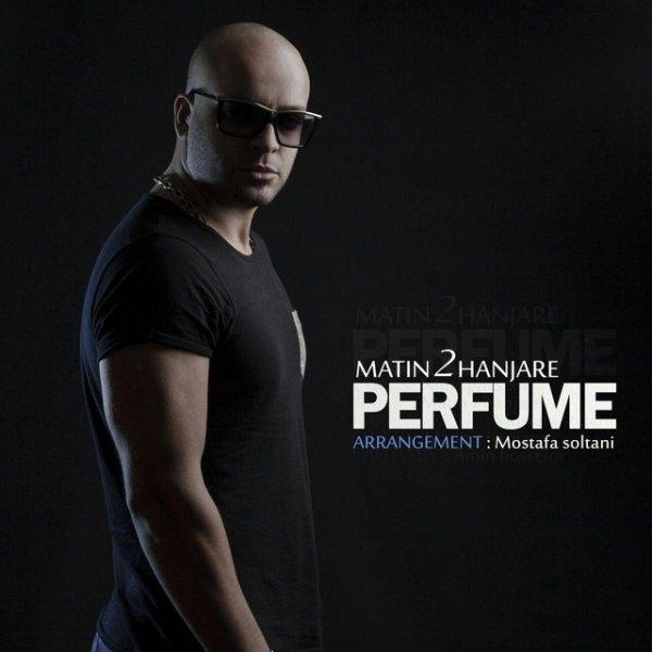 Matin 2 Hanjare – Perfume
