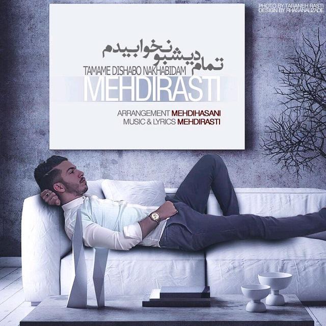 Mehdi Rasti – Tamam Dishabo Nakhabidam