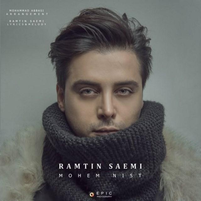 Ramtin Saemi – Mohem Nist