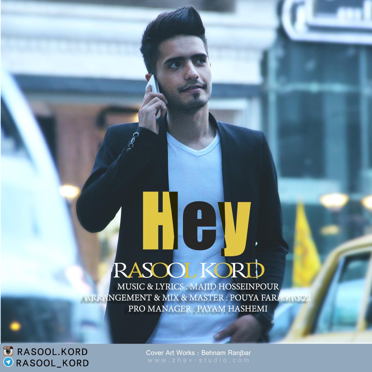 Rasool Kord – Hey