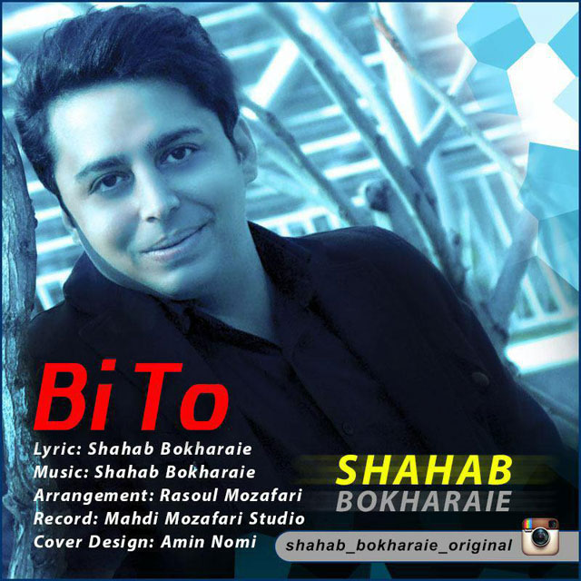 Shahab Bokharaei – Bi To