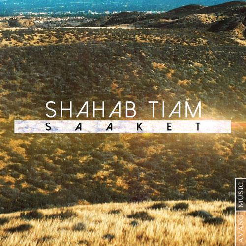 Shahab Tiam – Saaket
