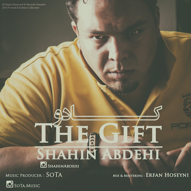 Shahin Abdehi – The Gift