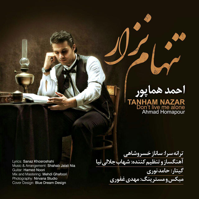 Ahmad Homapour – Tanham Nazar