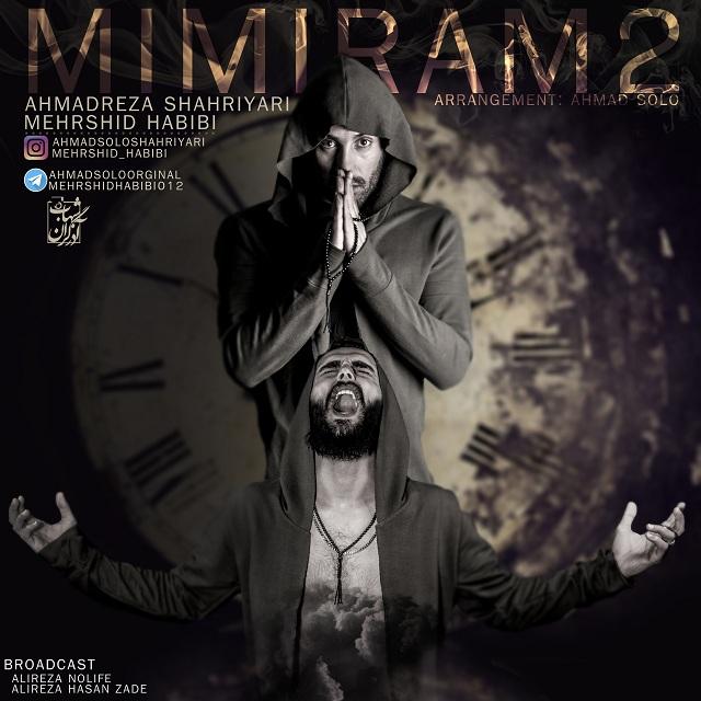 Ahmad Solo & Mehrshid Habibi – Mimiram 2