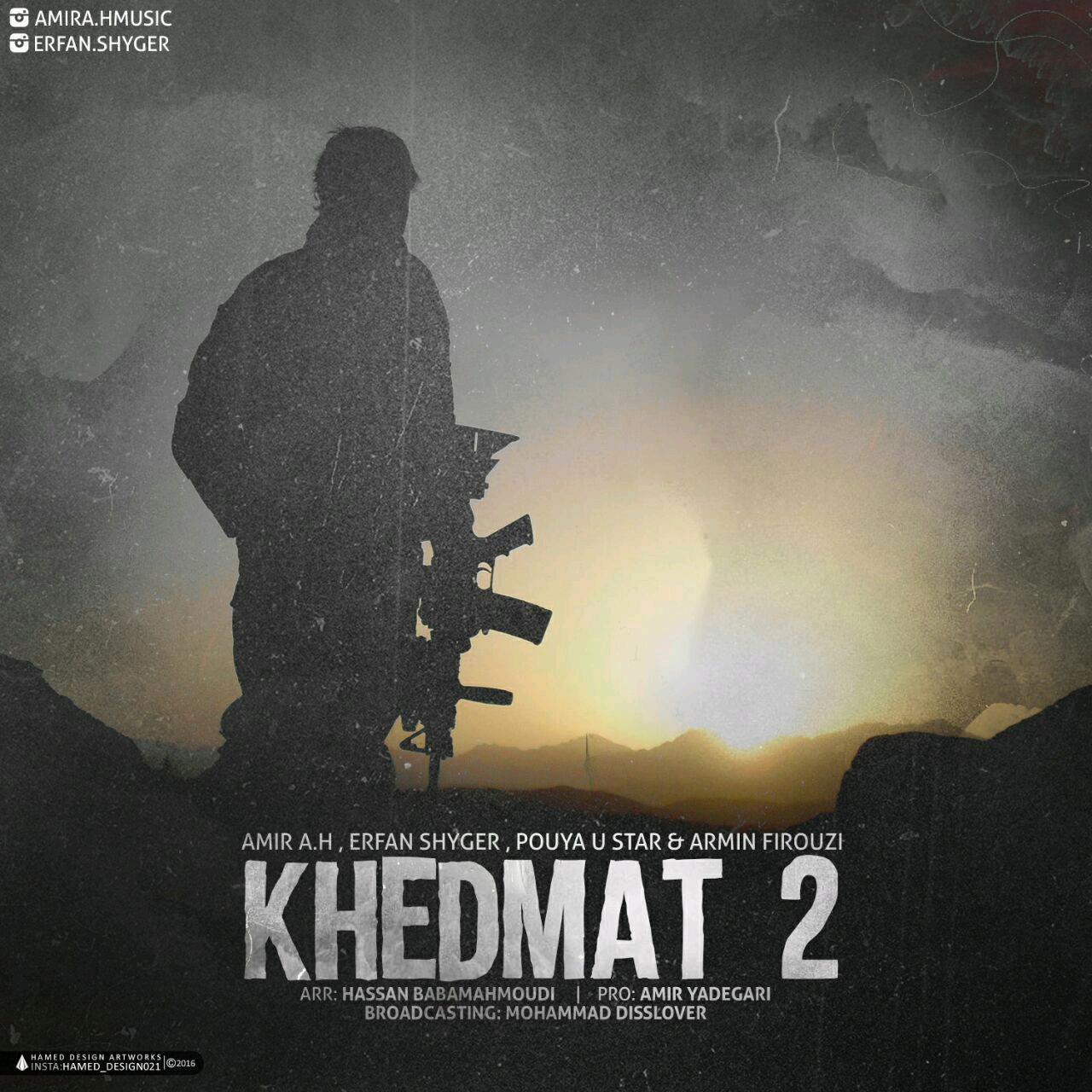 Amir A.H – Khedmat 2 (Ft Erfan Shayger & Puya Ustar And Armin Firouzi)
