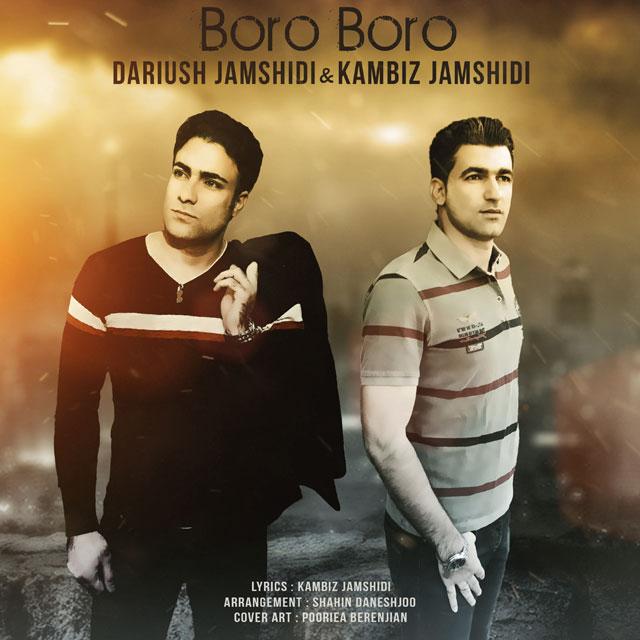 Dariush Jamshidi – Boro Boro (Ft Kambiz Jamshidi)