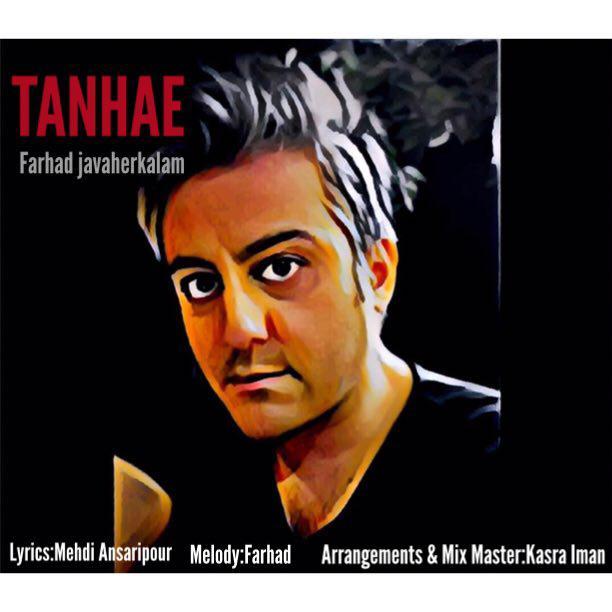 Farhad Javaherkalam – Tanhae