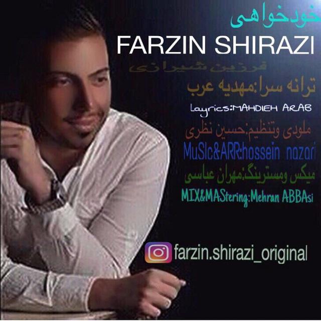Farzin Shirazi – Khodkhahi