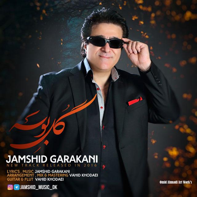 Jamshid Garakani – Gole Booseh